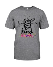 BEE KIND ROSE FLOWER Classic T-Shirt front