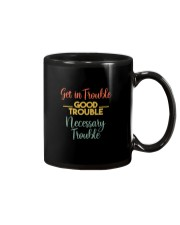GET IN TROUBLE GOOD TROUBLE Mug thumbnail