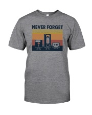 NEVER FORGET Classic T-Shirt front