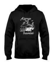 ALWAYS TAKE THE ROAD LESS TRAVELED Hooded Sweatshirt thumbnail