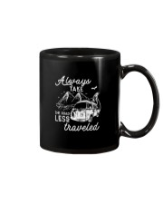 ALWAYS TAKE THE ROAD LESS TRAVELED Mug thumbnail