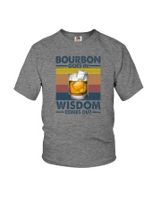 BOURBON GOES IN WISDOM COMES OUT Youth T-Shirt thumbnail