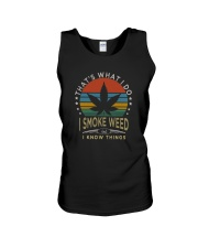 I SMOKE WEED AND I KNOW THINGS Unisex Tank thumbnail
