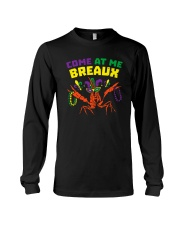 COME AT ME BREAUX Long Sleeve Tee thumbnail