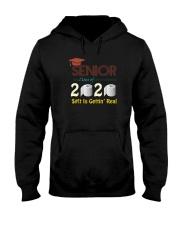 CLASS 2020 SHIT GETTIN' REAL Hooded Sweatshirt thumbnail