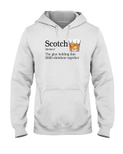 SCOTCH THE GLUE HOLDING THIS 2020 Hooded Sweatshirt thumbnail