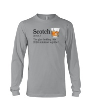SCOTCH THE GLUE HOLDING THIS 2020 Long Sleeve Tee thumbnail