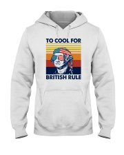TOO COOL FOR BRITISH RULE Hooded Sweatshirt thumbnail