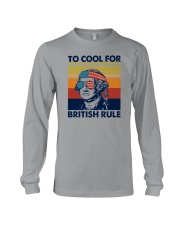 TOO COOL FOR BRITISH RULE Long Sleeve Tee thumbnail