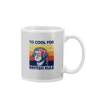 TOO COOL FOR BRITISH RULE Mug thumbnail