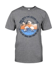 AND INTO THE OCEAN I GO FIND MY SOUL Classic T-Shirt front