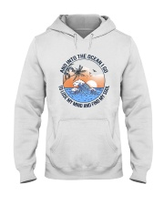 AND INTO THE OCEAN I GO FIND MY SOUL Hooded Sweatshirt thumbnail