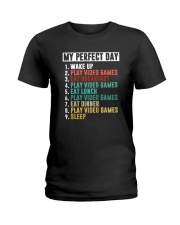 MY PERFECT DAY GAME Ladies T-Shirt thumbnail