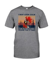 I MAY LOOK CALM CHICKEN Classic T-Shirt front