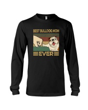 BEST BULLDOG MOM EVER s Long Sleeve Tee thumbnail