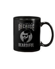 DON'T HATE ME BECAUSE I'M BEARDIFUL Mug thumbnail