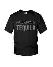 MAY CONTAIN TEQUILA Youth T-Shirt thumbnail