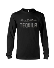 MAY CONTAIN TEQUILA Long Sleeve Tee thumbnail