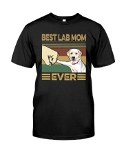 BEST LAB MOM EVER s Classic T-Shirt front