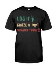 LOG IT GRAZE IT Classic T-Shirt front