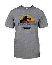 FATHERHOOD LIKE A WALK IN A PARK Classic T-Shirt front