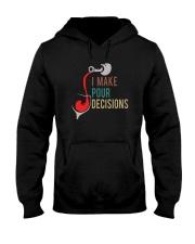 I MAKE POUR DECISIONS VT Hooded Sweatshirt thumbnail