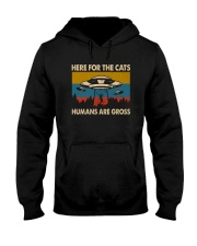 here for the cats humans are gross Hooded Sweatshirt thumbnail