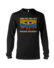 here for the cats humans are gross Long Sleeve Tee thumbnail