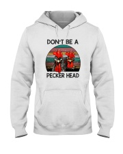 DON'T BE A PECKER HEAD Hooded Sweatshirt thumbnail