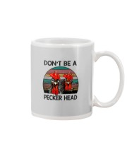 DON'T BE A PECKER HEAD Mug thumbnail