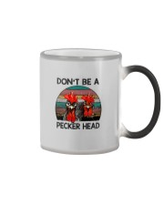 DON'T BE A PECKER HEAD Color Changing Mug thumbnail