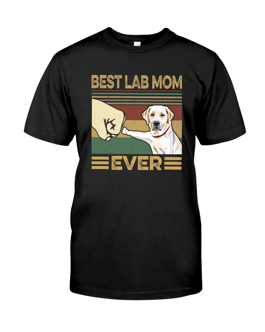 BEST LAB MOM EVER  Classic T-Shirt