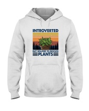 WILLING TO DISCUSS PLANTS 1 Hooded Sweatshirt thumbnail