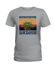 WILLING TO DISCUSS PLANTS 1 Ladies T-Shirt thumbnail