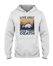LIVE UGLY FAKE YOUR DEATH a Hooded Sweatshirt thumbnail