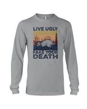 LIVE UGLY FAKE YOUR DEATH a Long Sleeve Tee thumbnail