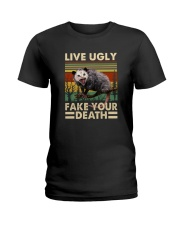 LIVE UGLY FAKE YOUR DEATH  Ladies T-Shirt thumbnail