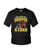 I JUST DROPPED A LOAD Youth T-Shirt thumbnail