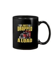 I JUST DROPPED A LOAD Mug thumbnail