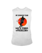 MY DRINKING TEAM HAS A TENNIS PROBLEM 1 Sleeveless Tee thumbnail