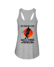 MY DRINKING TEAM HAS A TENNIS PROBLEM 1 Ladies Flowy Tank thumbnail