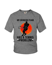 MY DRINKING TEAM HAS A TENNIS PROBLEM 1 Youth T-Shirt thumbnail