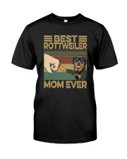 BEST Rottweiler MOM EVER s Classic T-Shirt front