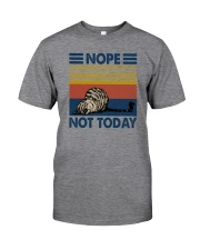 NOPE NOT TODAY CAT Classic T-Shirt front
