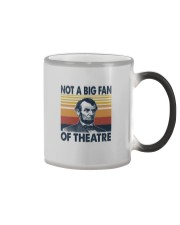 NOT A BIG FAN OF THEATRE Color Changing Mug thumbnail