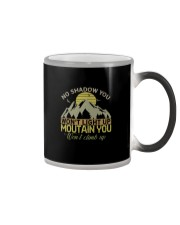 NO SHADOW YOU WON'T LIGHT UP Color Changing Mug thumbnail