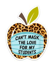CAN'T MASK THE LOVE FOR MY STUDENTS LEOPARD Sticker - Single (Vertical) front
