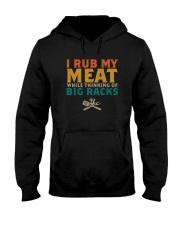 I RUB MY MEAT WHILE THINKING OF BIG RACKS Hooded Sweatshirt thumbnail