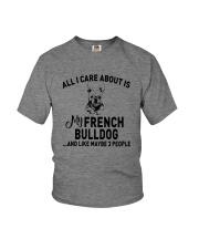 CARE FRENCH BULLDOG AND LIKE THREE PEOPLE Youth T-Shirt thumbnail