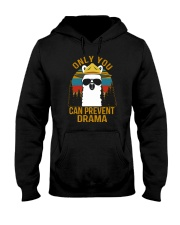 ONLY YOU CAN PREVENT DRAMA Hooded Sweatshirt thumbnail